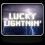 Lucky lightning