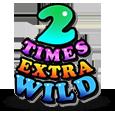 2 times extra wild