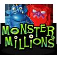 Monster millions