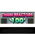 Chain reactors 100