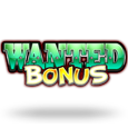 Wanted bonus