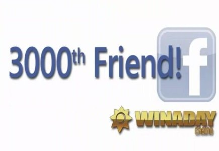 WinADay Casino Welcomes 3000th Facebook Friend with a Bang