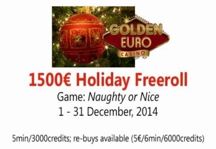 "Golden Euro Casino Hosting 1500 Euro 'Holiday Freeroll"" Tournament and More"