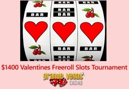 Grande Vegas Valentine's Day Freeroll Offers a $1,400 Prize Pool