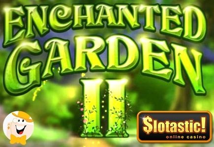 Explore the Enchanted Garden 2 Slot with Free Spins Bonus at Slotastic!