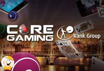 Rank Group Partners with CORE Gaming with an Initial 9 Games Coming in July