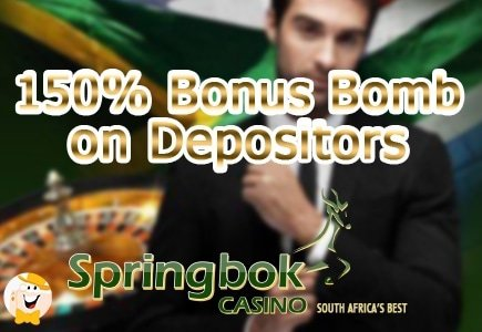 Springbok Casino is Dropping a 150% Bonus Bomb on Depositors in August