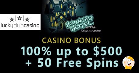 Lucky Club Casino Treats Players to 'Haunted House' Bonuses