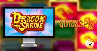 Quickspin Unveils Dragon Shrine Video Slot