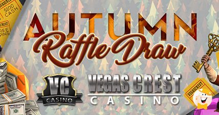 Kick off fall with vegas crest casinos autumn raffle draw