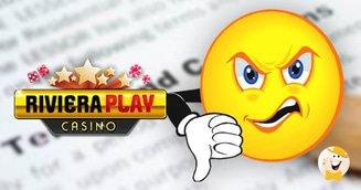 Predatory T&C at Riviera Play Casino