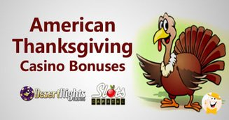 Plentiful Thanksgiving Bonuses from Desert Nights and Slots Capital