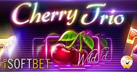 iSoftbet Goes Live with Cherry Trio