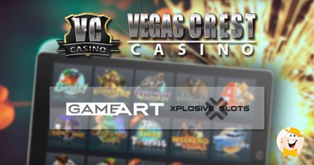 GameArt and Xplosive Slot Titles Added to Vegas Crest Casino