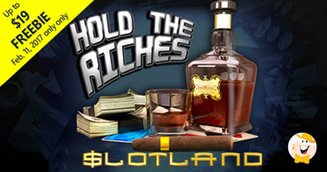 Slotland Launches Hold the Riches Slot