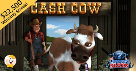 WGS' Cash Cow Awards $22K Win at Liberty Slots