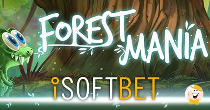 Experience forest mania with isoftbet