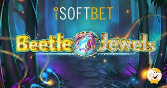 iSoftBet Unleashes Beetle Jewels