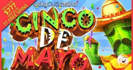 Lucky club launches cinco de mayo slot