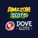 Amazon slots and dove slots
